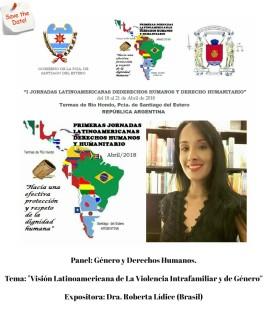"""Representante de Brasil: Prof. Roberta Lídice. I JORNADAS LATINOAMERICANAS DE DERECHOS HUMANOS Y DERECHO HUMANITARIO Poder Judicial de Santiago del Estero - Argentina. PANEL: """"Derechos Humanos Fundamentales y Su Protección"""" TEMA: """"Visión Latinoamericana de La Violencia Intrafamiliar y de Género"""" Expositora: Prof. Roberta Lídice. (Brasil) *Entrevista disponible en la página-web de la prensa del Poder Judicial de Santiago del Estero: http://prensa.jussantiago.gov.ar/index.php?op=2&idn=4112 Canal YouTube Roberta Lídice: https://youtu.be/cL7PHGDU_jA"""
