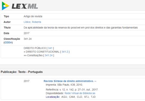 """*LEXML: Rede de Informações Legislativas e Jurídicas – Iniciativa do Governo Eletrônico Brasileiro (eGOV). Texto disponibilizado: """"Da aplicabilidade da teoria da reserva do possível em prol dos direitos e das garantias fundamentais"""" ¹ - Autora: Roberta Lídice. O LEXML é um portal especializado em informações"""