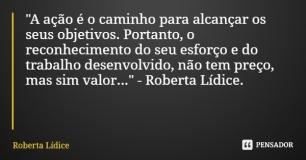 Roberta Lídice   Pensador https://www.pensador.com/autor/roberta_lidice/