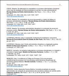 """Honrada e agradecida pela referência de meus artigos na nova edição do periódico Bibliografias Selecionadas¹, publicado pela Biblioteca Ministro Oscar Saraiva, do Superior Tribunal de Justiça (STJ), que compila documentos de doutrina, legislação e jurisprudência sobre o tema """"Processo Administrativo Disciplinar (PAD)"""", editadas entre 2015 e 2019. Para composição desta importante Bibliografia, foram citados os seguintes textos de minha autoria: LÍDICE, Roberta. Da efetivação do contraditório no processo administrativo disciplinar como meio de avaliação da intencionalidade do servidor nos atos administrativos. Revista Síntese de Direito Administrativo, São Paulo, v. 12, n. 144, p. 15-25, dez. 2017. Localização: STJ, SEN, CAM, AGU, CLDF, PGR, TJDFT TEXTO DE ACESSO RESTRITO LÍDICE, Roberta. Do contraditório da prova documental e o direito de defesa no processo administrativo disciplinar. Revista Síntese de Direito Administrativo, São Paulo, v. 13, n. 154, p. 77-88, out. 2018. Localização: STJ, CAM, AGU, CLDF, PGR, TJDFT TEXTO DE ACESSO RESTRITO LÍDICE, Roberta. Do processo administrativo disciplinar e a produção de provas em processo punitivo. Revista Síntese de Direito Administrativo, São Paulo, v. 12, n. 143, p. 9-22, nov. 2017. Localização: STJ, SEN, CAM, AGU, CLDF, PGR, TJDFT TEXTO DE ACESSO RESTRITO O objetivo desta publicação é disponibilizar aos ministros, magistrados convocados e servidores do Tribunal da Cidadania, estudantes e operadores do Direito, fontes de informação que contribuam para a ampliação dos conhecimentos a respeito de temas atuais. Os textos de acesso restrito podem ser acessados somente pelos ministros, magistrados convocados, servidores e estagiários do STJ. Boa leitura! Roberta Lídice. [1] Biblioteca Ministro Oscar Saraiva, do Superior Tribunal de Justiça (STJ). Bibliografias Selecionadas: """"Processo Administrativo Disciplinar (PAD)"""". Disponível em: https://bdjur.stj.jus.br/jspui/bitstream/2011/139437/pad_bibliografias_selecionadas.pdf"""