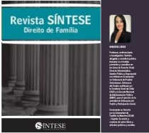 """*Revista Síntese Direito de Família, edição 123/2021   Texto: """"Políticas públicas como instrumento fundamental no combate à violência doméstica e familiar: implicações no cenário atual brasilei"""